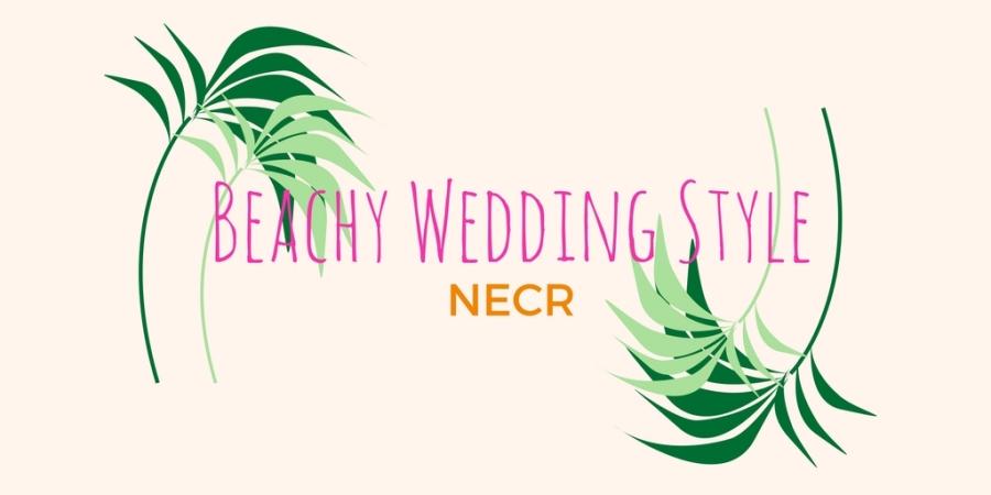 Beachy Wedding Style